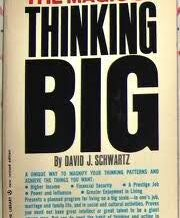 Weekend Edition: The Magic of Thinking Big