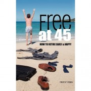 Book Review: Free at 45 by Canadian Dream (Timothy Stobbs)