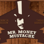 Meet the New Mr. Money Mustache